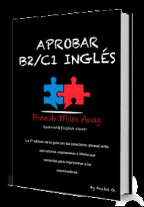 Guía aprobar B2/C1 inglés